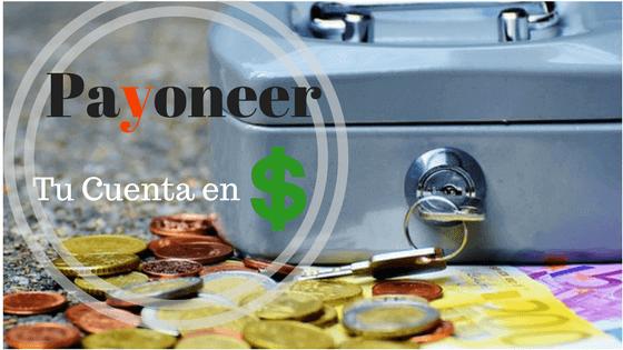 Abre una cuenta bancaria en estados unidos con payoneer