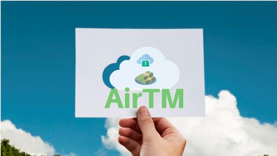 Como funciona Airtm y porque usarlo si ganas dinero por internet